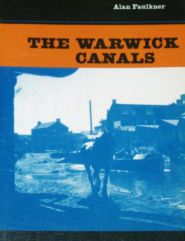 The Warwick Canals, by Alan Faulkner